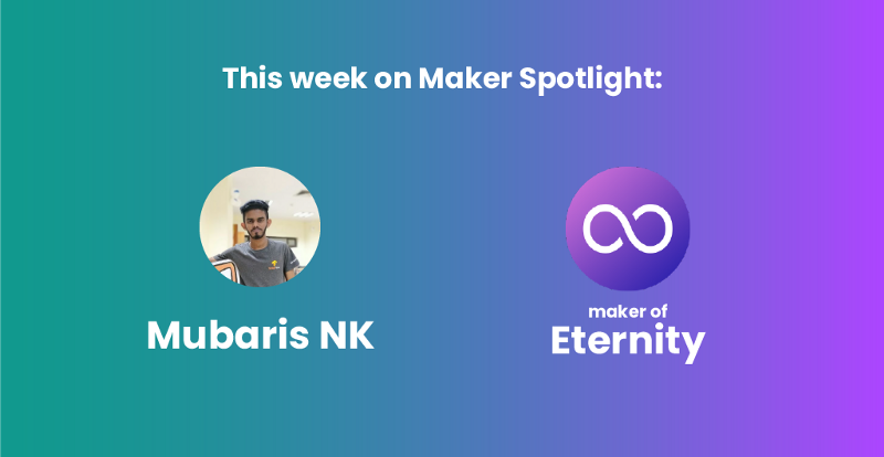Maker Spotlight: Mubaris NK