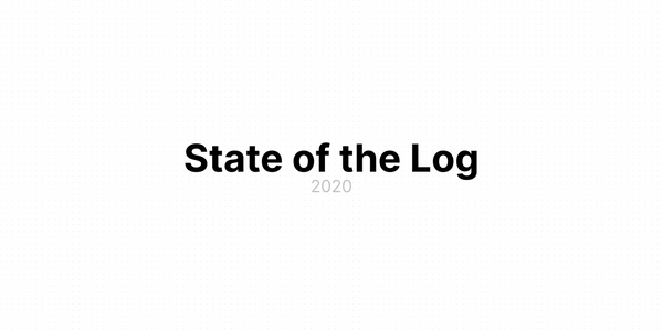 State of the Log — 2020